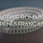 Le génie romain, les arènes françaises